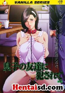 ver Musuko no Tomodachi ni Okasarete Online - Hentai Online