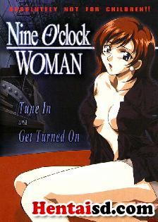 ver 9 Oclock Woman  Online - Hentai Online